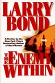 THE ENEMY WITHIN by Larry Bond