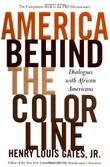 AMERICA BEHIND THE COLOR LINE by Henry Louis Gates Jr.
