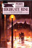 HIGHGATE RISE by Anne Perry