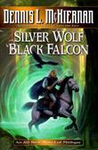 SILVER WOLF, BLACK FALCON