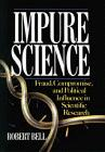 IMPURE SCIENCE by Robert Bell