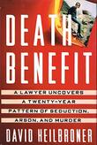 DEATH BENEFIT by David Heilbroner