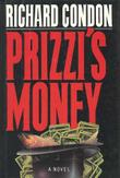 PRIZZI'S MONEY