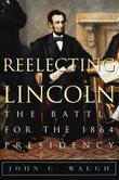 REELECTING LINCOLN