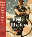 ROSIE THE RIVETER by Penny Colman