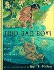 TWO BAD BOYS