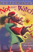 Cover art for NOT JUST A WITCH