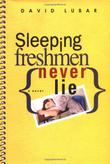 Cover art for SLEEPING FRESHMEN NEVER LIE