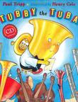 TUBBY THE TUBA by Paul Tripp