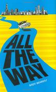 ALL THE WAY by Andy Behrens