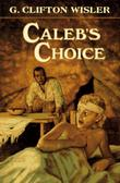 CALEB'S CHOICE
