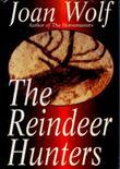 THE REINDEER HUNTERS