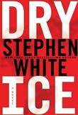 DRY ICE by Stephen White