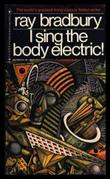 Cover art for I SING THE BODY ELECTRIC!