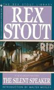 THE SILENT SPEAKER by Rex Stout