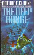 THE DEEP RANGE by Arthur C. Clarke