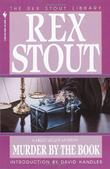 MURDER BY THE BOOK by Rex Stout