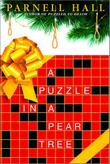 A PUZZLE IN A PEAR TREE by Parnell Hall
