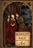MIDNIGHT MAGIC by Avi