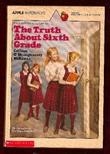THE TRUTH ABOUT SIXTH GRADE by Colleen O'Shaughnessy McKenna