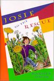 JOSIE TO THE RESCUE by Marilyn Singer