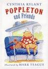 POPPLETON AND FRIENDS by Cynthia Rylant