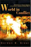 WORLD IN CONFLICT by Gordon B. Greer