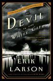 Cover art for THE DEVIL IN THE WHITE CITY