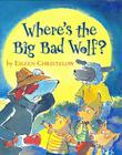 Cover art for WHERE'S THE BIG BAD WOLF?