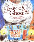 THE BAKE SHOP GHOST by Jacqueline K. Ogburn
