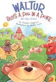WALTUR BUYS A PIG IN A POKE