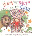 DOWN THE BACK OF THE CHAIR by Margaret Mahy