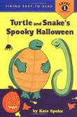 TURTLE AND SNAKE'S SPOOKY HALLOWEEN
