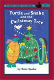 TURTLE AND SNAKE AND THE CHRISTMAS TREE
