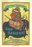 SAM SAMURAI by Jon Scieszka