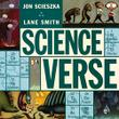 SCIENCE VERSE by Jon Scieszka