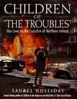 CHILDREN OF ``THE TROUBLES''