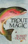 TROUT MAGIC