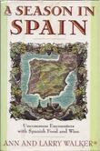 A SEASON IN SPAIN by Ann Walker