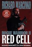 ROGUE WARRIOR II: RED CELL by Richard Marcinko