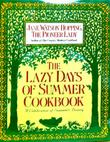 THE LAZY DAYS OF SUMMER COOKBOOK by Jane Watson Hopping