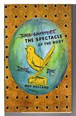 THE SPECTACLE OF THE BODY