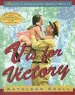 V IS FOR VICTORY by Kathleen Krull