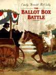 THE BALLOT BOX BATTLE by Emily Arnold McCully