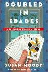 DOUBLED IN SPADES by Susan Moody