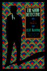 THE GOOD DETECTIVE by H.R.F. Keating