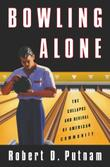 BOWLING ALONE by Robert D. Putnam