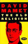 THE OLD RELIGION by David Mamet