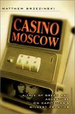 CASINO MOSCOW