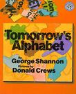 TOMORROW'S ALPHABET by George Shannon